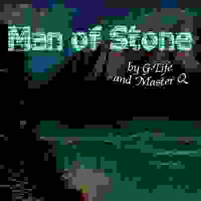Man of Stone artwork by gLife and Master Q from Master of Flow album by g-life aka georgelife aka ge