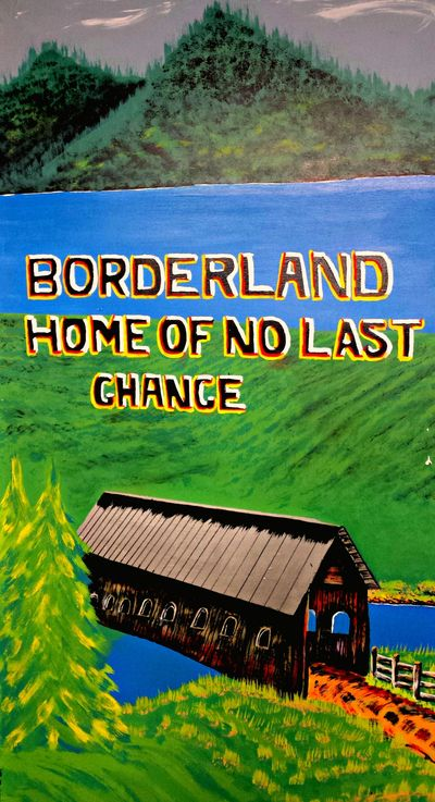 Borderland: Home of No Last Chance -- mural by Steven Wallace