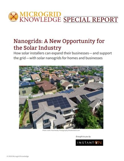 Microgrid Knowledge Special Report Nanogrids: A New Opportunity for the Solar Industry Instant ON