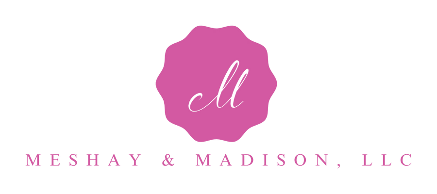 Meshay & Madison Events, LLC