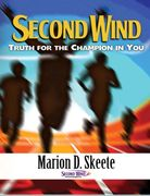 Second Wind Truth for the Champion in You