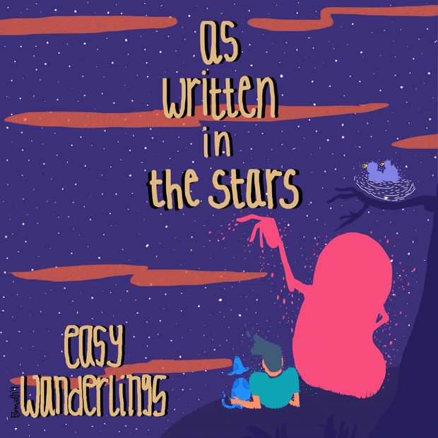 Easy Wanderlings, As Written in the stars