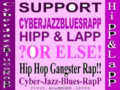 Cyber-Jazz-Blues-RapP: HipP & LapP vs Hip Hop!!!