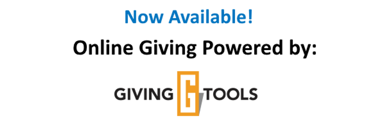 Online Giving, powered by GivingTools.com, now available!