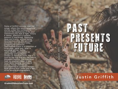 Justin Griffith cover of the book Past Presents Future