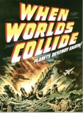 """When Worlds Collide"" novel 1933 co-written by P Wylie & E Balmer, as a sequel in a Zine, later into"