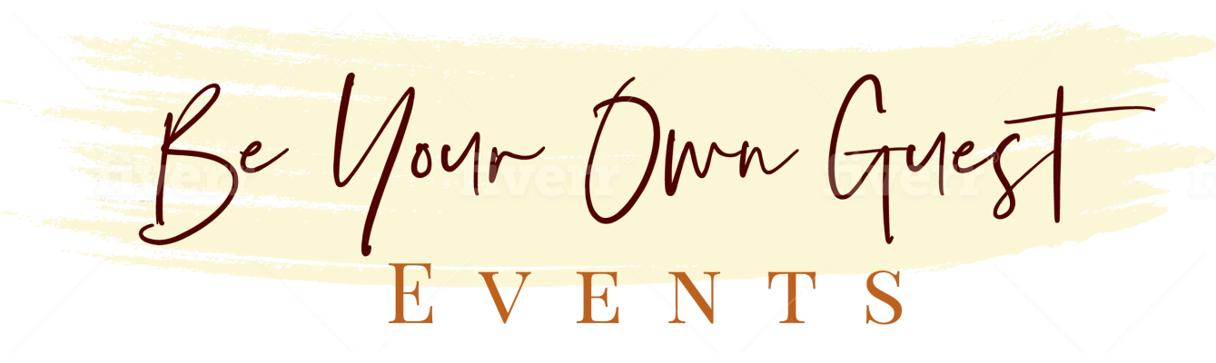 Be Your Own Guest Events