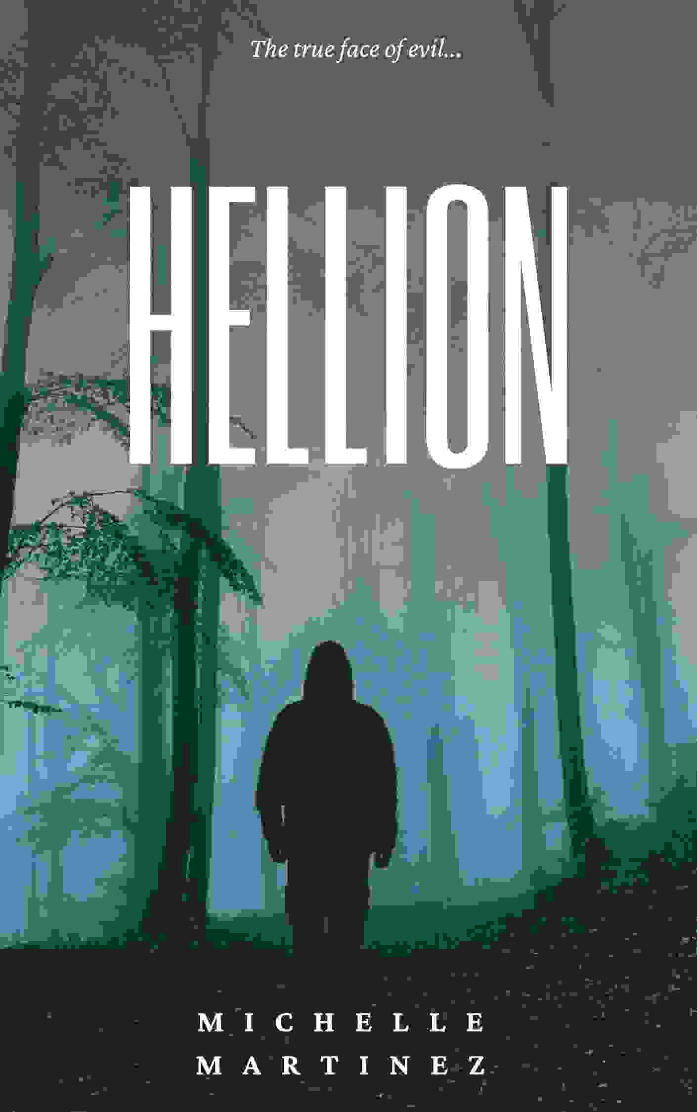 Cover of the novel Hellion set to release during the Holiday Season, 2020