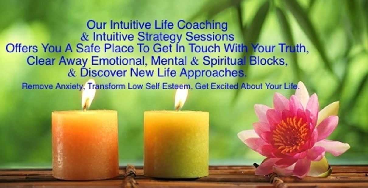 Our Intuitive Life Coaching & Life Strategy Sessions Offering you a Safe place to heal your Spirit.
