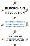 Blockchain Revolution,  By Don Tapscott and Alex Tapscott