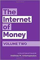 The Internet of Money Volume 2  by Andreas M. Antonopoulos