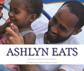 ashlyn eats childrens book kids book kids eat children food kids love to eat children recipes chef anthony thomas
