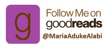 Follow Maria Aduke Alabi in her author page in  GoodReads.