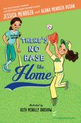 The cover of There's No Base Like Home which is about softball