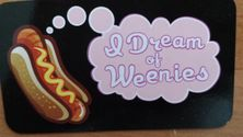 I Dream of Weenies