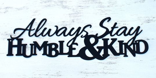 Always Stay humble and kind song lyrics, quote, verse