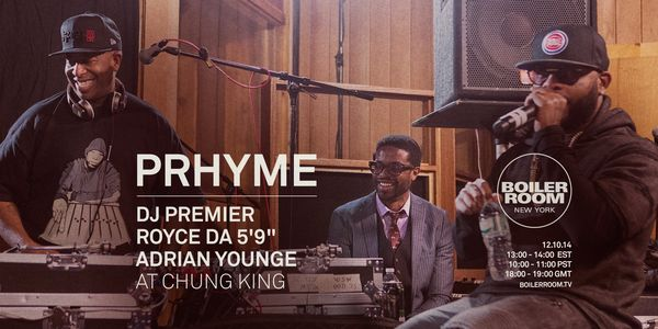 dj premier royce da 5 9 adrian young rinz rinze boiler room hiphop rap chung king studio