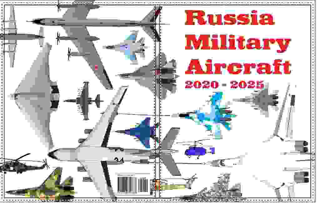 Russia Military Aircraft 2020-2025 book
