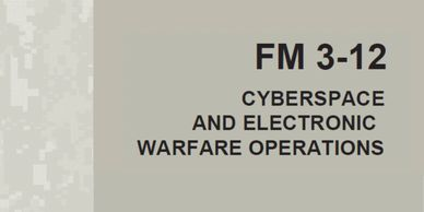FM 3-12 Cyberspace and Electronic Warfare Operations