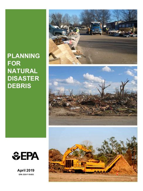 EPA Planning for Natural Disaster Debris Guide (EPA 530-F-19-003)