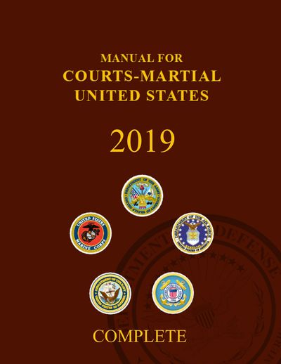 2019 Manual for Courts-Marshal, UCMJ
