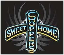 sweet home choppers
