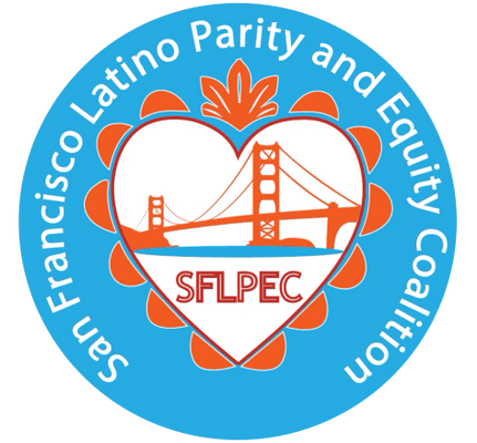 SAN FRANCISCO LATINO PARITY AND EQUITY COALITION