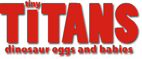 Tiny Titans: Dinosaur eggs and babies logo.