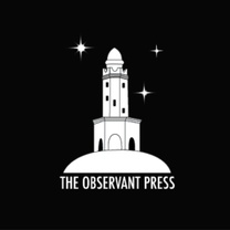 The Observant Press