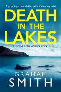 Death in the Lakes. DC Beth Young 1