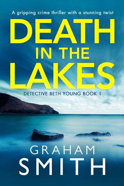 Death in the Lakes. DC Beth Young