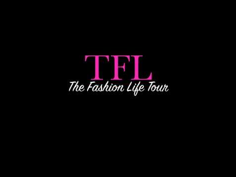 The Fashion Life Tour