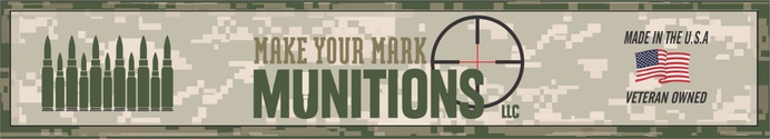 Make Your Mark Munitions LLC