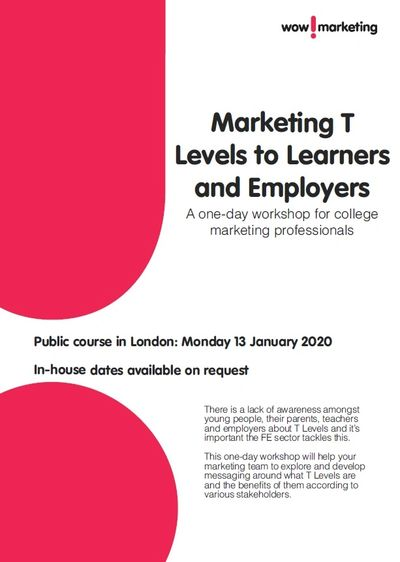 Marketing T Levels to Learners and Employers