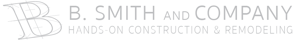 - B. Smith and Company - Hands-On Construction & Remodeling