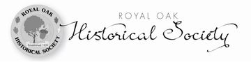 Royal Oak Historical Society Newsletters