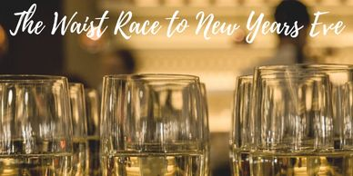 The Waist Race to New Years Eve