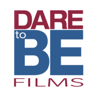 Dare to Be Films