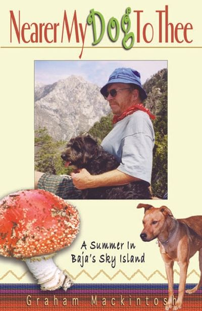 Nearer My Dog to Thee  -  My third book.