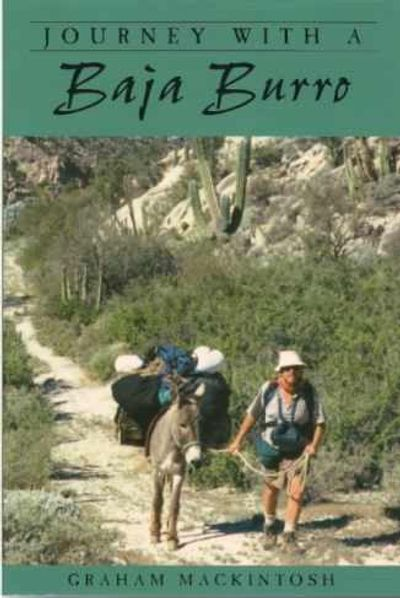 Journey With a Baja Burro  -  My second book.