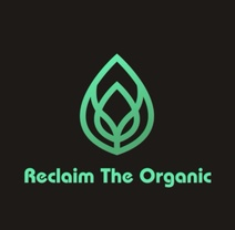 Reclaim The Organic