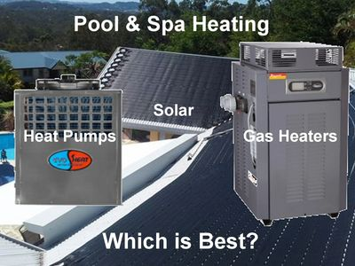Solar vs Gas vs Heat Pumps for pool and spa heating. Comparison. Which is best? Gas is fastest.