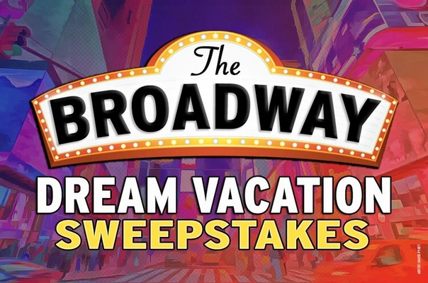 Broadway Dream Sweepstakes