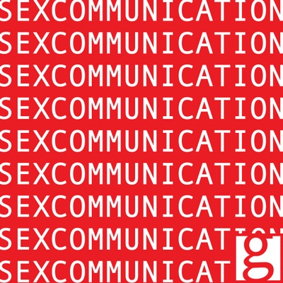 The SEX COMMUNICATION Podcast