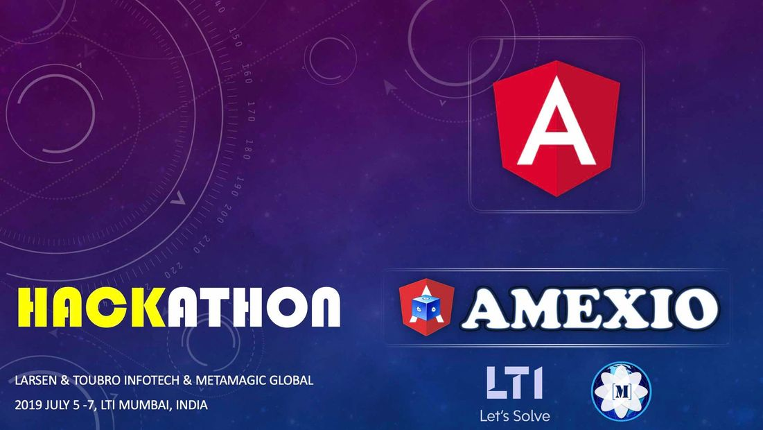 Amexio Hackathon, July 4-7 ppwered by LTI