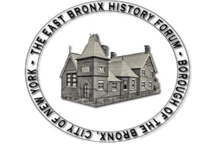 EAST BRONX HISTORY FORUM