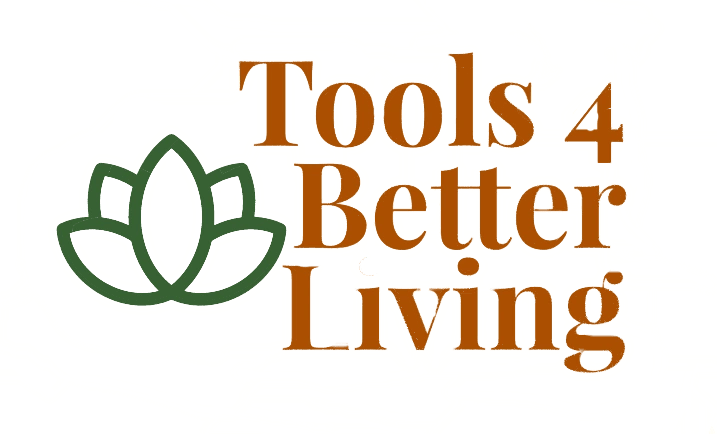 Tools 4 Better Living