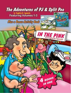 The Adventures of PJ and Split Pea in English and Spanish.