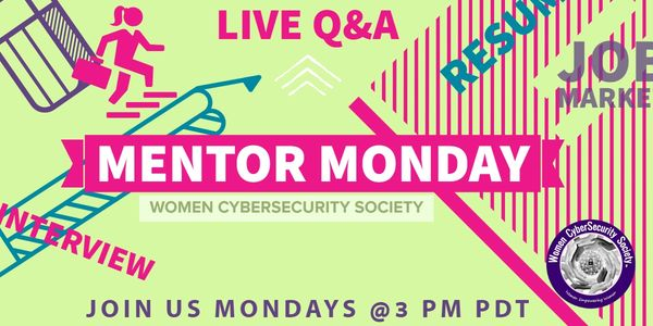 Mentor Monday offers an opportunity for a free one hour group mentoring Q&A and career planning.
