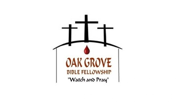 Oak Grove Bible Fellowship